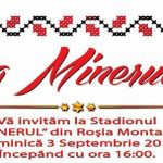 """Duminică, 3 septembrie 2017 – """"Ziua Minerului"""" la Roșia Montană"""